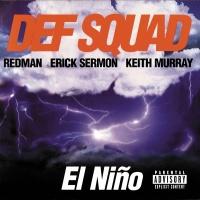El Nino - Def Squad