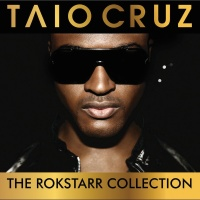 The Rokstarr Hits Collection - Taio Cruz
