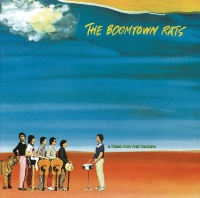 A Tonic For The Troops - The Boomtown Rats