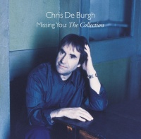 Missing You - The Collection - Chris De Burgh