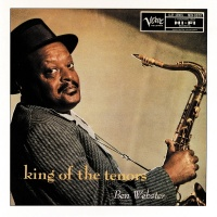King Of The Tenors - Ben Webster