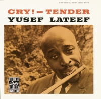Cry! - Tender - Yusef Lateef