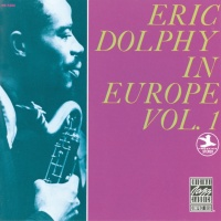Eric Dolphy In Europe, Vol. 1 - Eric Dolphy