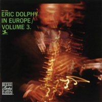 Eric Dolphy In Europe, Vol. 3 - Eric Dolphy