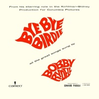 Bye Bye Birdie - Bobby Rydell