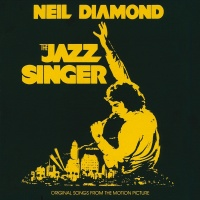The Jazz Singer - Neil Diamond