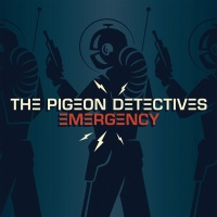 Emergency - The Pigeon Detectives