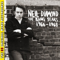The Bang Years 1966-1968 - Neil Diamond