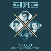 Fixed - New Hope Club