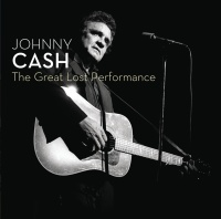 The Great Lost Performance - Johnny Cash