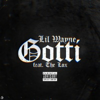 Gotti - Lil Wayne