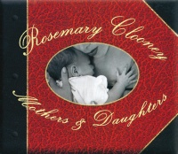 Mothers & Daughters - Rosemary Clooney