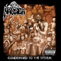 Condemned To The System - Nausea