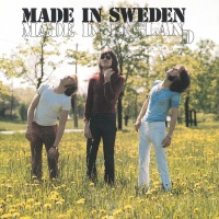 Made In England - Made In Sweden