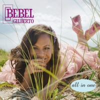 All In One - Bebel Gilberto