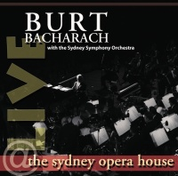Live At The Sydney Opera House - Burt Bacharach