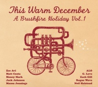 This Warm December: Brushfire - Jack Johnson