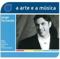 A Arte E A Música De Jorge Fer - Jorge Fernando