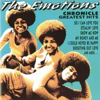 Chronicle: Greatest Hits - The Emotions