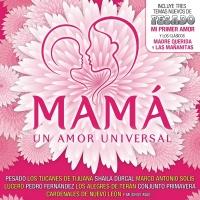 Mamá Un Amor Universal - Pesado