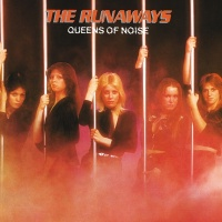 Queens Of Noise - The Runaways