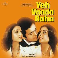 Yeh Vaada Raha - Kishore Kumar