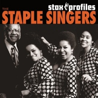 Stax Profiles - The Staple Sin - The Staple Singers