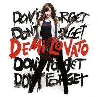 Don't Forget - Demi Lovato