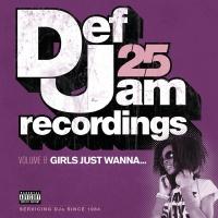 Def Jam 25, Vol. 8: Girls Just - Cam'ron