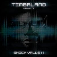 Shock Value II - Timbaland