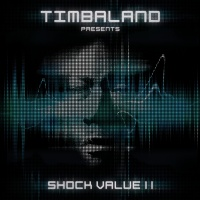 Shock Value II - Timbaland