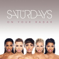 On Your Radar - The Saturdays