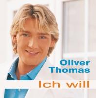 Ich will - Oliver Thomas