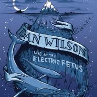 Live At Electric Fetus - Dan Wilson