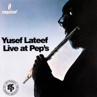 Live At Pep's - Yusef Lateef