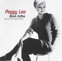 Black Coffee: Best of the Decc - Peggy Lee