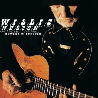 Moment Of Forever - Willie Nelson