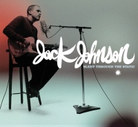 Sleep Through The Static - Jack Johnson