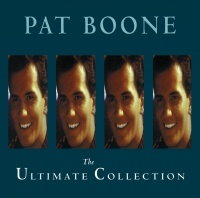 The Ultimate Collection - Pat Boone