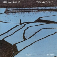 Twilight Fields - Stephan Micus