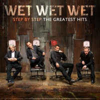 Step By Step The Greatest Hits - Wet Wet Wet