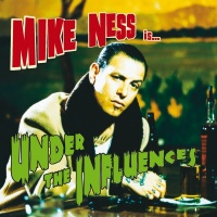 Under The Influences - Mike Ness