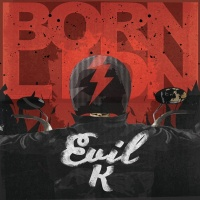Evil K - Born Lion