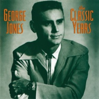 The Classic Years - George Jones