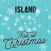 Island: This Is Christmas - Various Artists