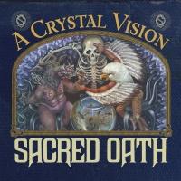 A Crystal Vision - Sacred Oath