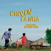 Khi Con Là Nhà (OST Khi Con Là Nhà) - Khắc Việt