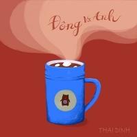 Đông Và Anh (Single) - Thái Đinh