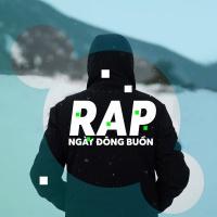 Những Bài Nhạc Rap Cho Ngày Đông Buồn - Various Artists