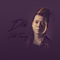 Dối (Single) - Ngô Viết Trung